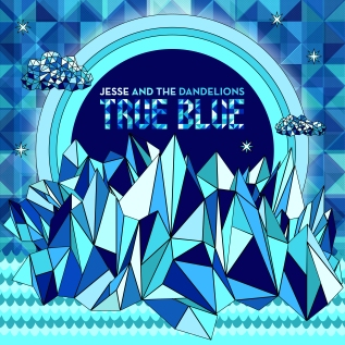 Jesse and the Dandelions – True Blue (Producer/Engineer/Mixer)