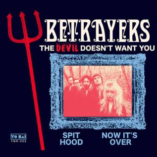 The Betrayers – The Devil Doesn't Want You (Engineer/Mixer)